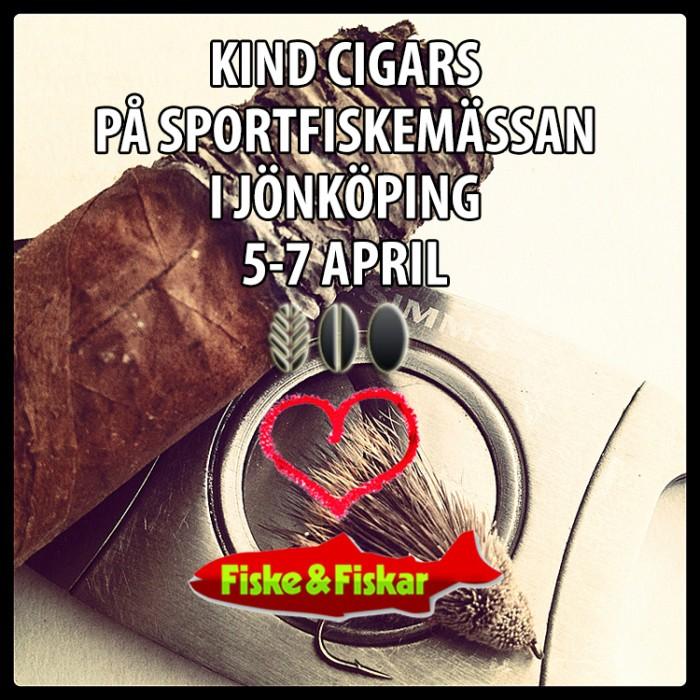 Kind Cigars på Sportfiskemässan, Elmia 5-7/4!